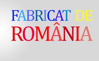 fabricat-de-romania